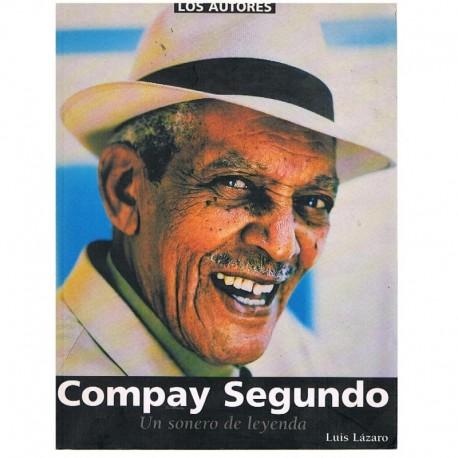 Lázaro, Luis. Compay Segundo. Un Sonero de Leyenda. SGAE