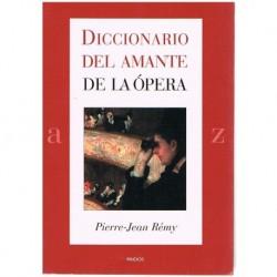 Rémy, Pierre Diccionario del Amante de la Ópera
