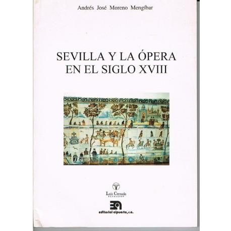 Moreno Mengíbar. Sevilla y la Ópera en el Siglo XVIII. Alpuerto