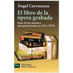 Carrascosa, El Libro de la Ópera Grabada
