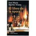 Martín Triana, José María. El Libro de la Ópera