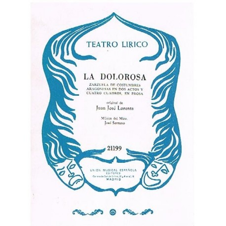 Serrano, José. La Dolorosa (Libreto)
