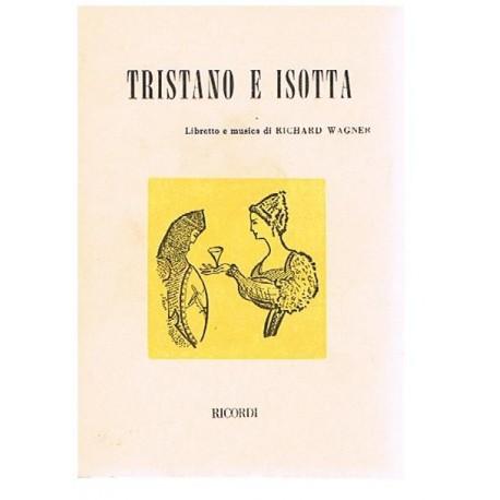 Wagner. Rich Tristan e Isolda (Libreto)