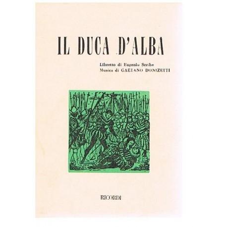 Donizetti, Gaetano. El Duque de Alba (Libreto). Ricordi