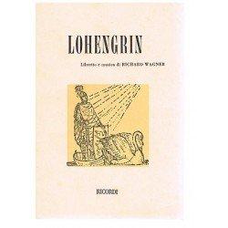 Wagner, Richard. Lohengrin...