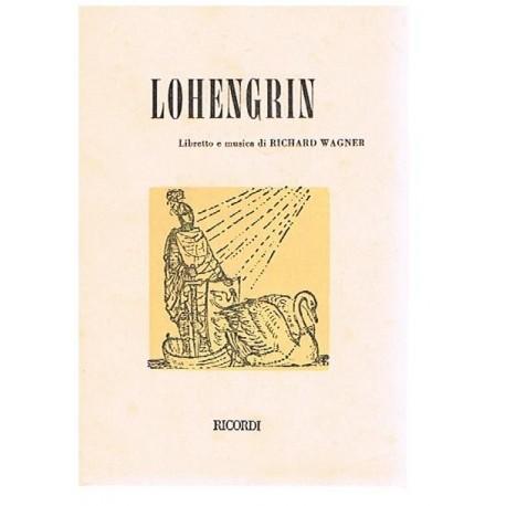 Wagner, Richard. Lohengrin (Libreto). Ricordi