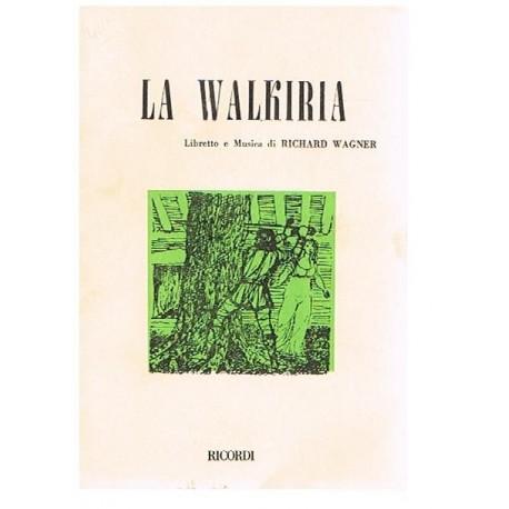 Wagner, Richard. La Walkiria (Libreto). Ricordi