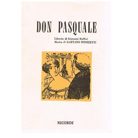 Donizetti, Gaetano. Don Pasquale (Libreto). Ricordi