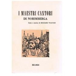 Wagner. Rich Los Maestros Cantores de Nuremberg (Libreto)