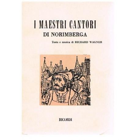 Wagner, Richard. Los Maestros Cantores de Nuremberg (Libreto). Ricordi