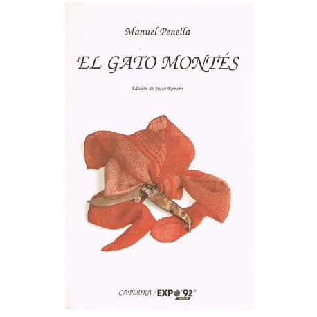 Penella, Manuel. El Gato Montés (Libreto). Cátedra