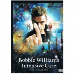 Williams, Ro Robbie Williams. Intensive Care (Piano/Voz/Guitarra)