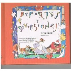 Satie, Erik La Mota de Polvo. Deportes y Diversiones (Cuento con CD)