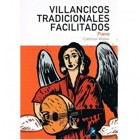Walter, Cathrine. Villancicos Tradicionales Facilitados (Piano). Rivera