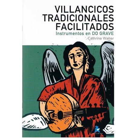 Walter, Cathrine. Villancicos Tradicionales Facilitados (Instrumentos en Do Grave). Rivera