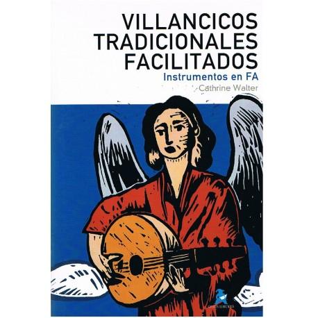Walter, Cathrine. Villancicos Tradicionales Facilitados (Instrumentos en Fa). Rivera