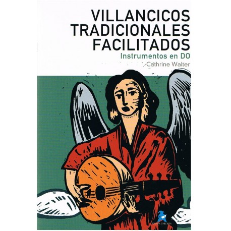 Walter, Cathrine. Villancicos Tradicionales Facilitados (Instrumentos en Do). Rivera
