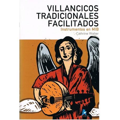 Walter, Cathrine. Villancicos Tradicionales Facilitados (Instrumentos en Mib). Rivera