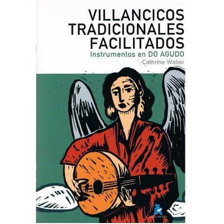 Walter, Cathrine. Villancicos Tradicionales Facilitados (Instrumentos en Do Agudo). Rivera