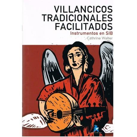 Walter, Cathrine. Villancicos Tradicionales Facilitados (Instrumentos en Sib). Rivera