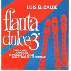 Elizalde, Lu Flauta Dulce Vol.3