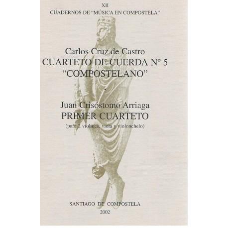 Cruz de Cast Cuarteto de Cuerda Nº5 (Compostelano)/Primer Cuarteto (2 Violine