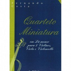 Costa, Ferna Quarteto Miniatura en La menor (2 Violines, Viola, Cello)