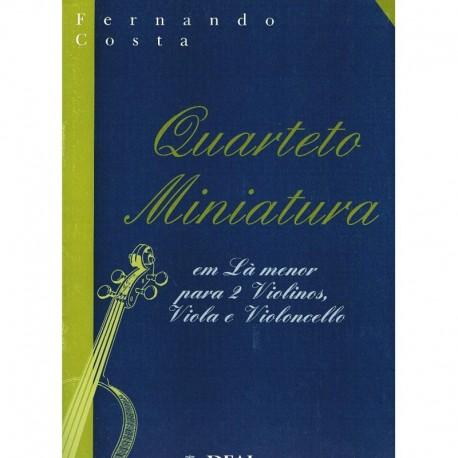 Costa, Fernando. Quarteto Miniatura en La menor (2 Violines, Viola, Cello)