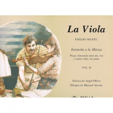 Mateu, Emilio. La Viola. Iniciación a la Música Vol.II. (2,3 y 4 Violas)