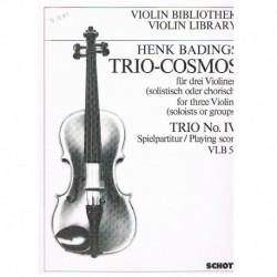 Badings, Hen Trío-Cosmos. Trio Nº4 (3 Violines)