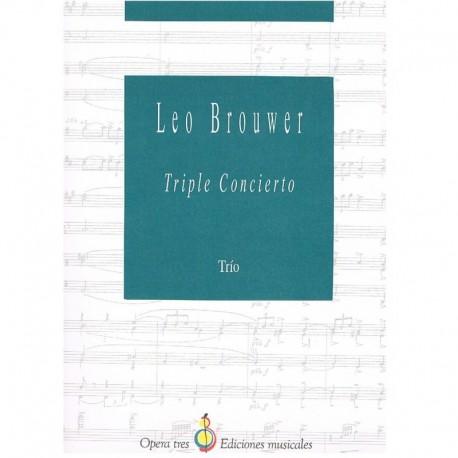 Brouwer, Leo Triple Concierto. Trio (Violin, Violoncello, Piano)