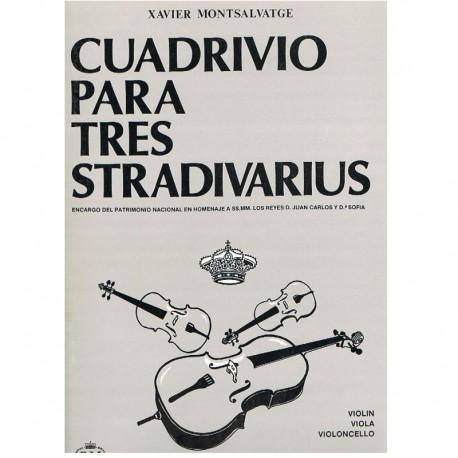 Montsalvatge Cuadrivio para Tres Stadivarius (Violín, Viola, Violoncello)