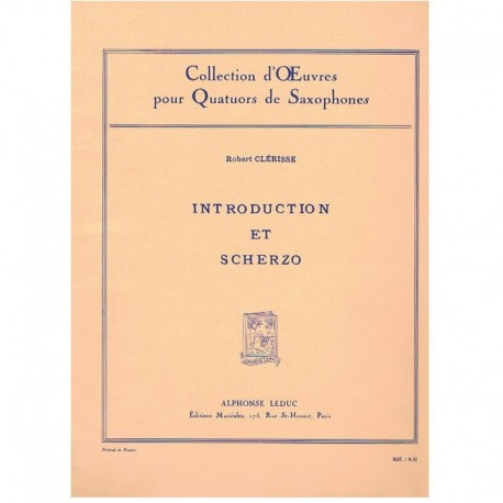 Clerisse, Ro Introduction et Scherzo (4 Saxofones)