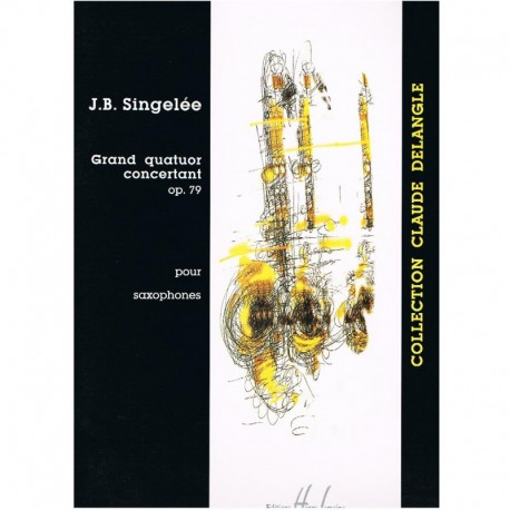 Singelee. Grand Quatour Concertant Op.79 (4 Saxofones)