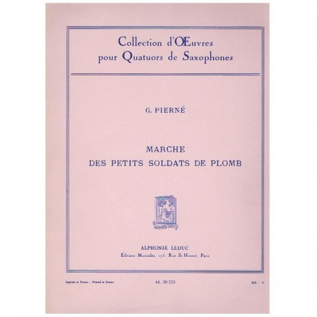 Pierné, G. Marche des Petits Soldats de Plomb (4 Saxofones)
