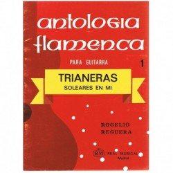 Reguera, Rog Antologia Flamenca 1. Trianeras (Solerares en Mi) (Guitarra)