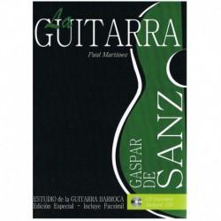Martínez, Pa La Guitarra. Estudio de la Guitarra Barroca (Gaspar de Sanz) +CD