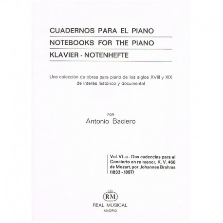 Brahms. Dos Cadencias para el Concierto en REm KV466 de Mozart (Piano)