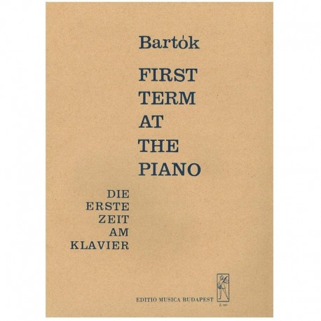 Bartok, Bela. First Term at The Piano
