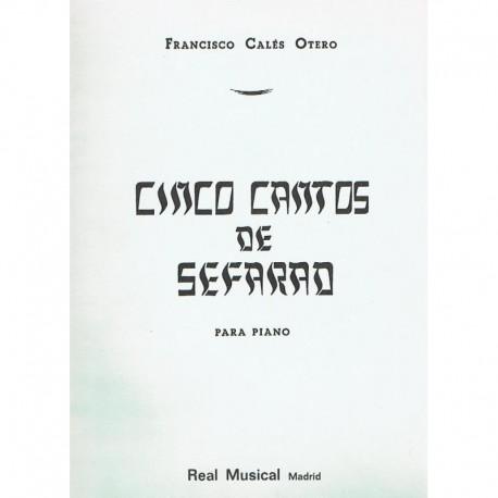 Calés Otero, 5 Cantos de Sefarad