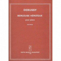 Debussy, Cla Berceuse Heroique
