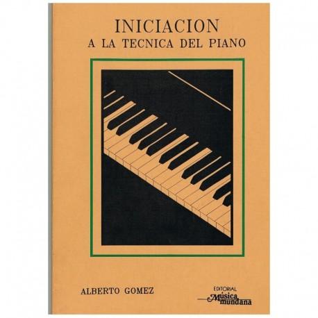Gómez, Alber Iniciación a la Técnica del Piano
