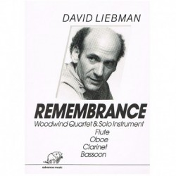 Liebman, Dav Remembrance (Flauta, Oboe, Clarinete, Fagot, Trombon Bajo)