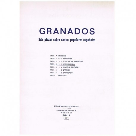 """Granados, En Vascongada (de 6 Piezas Sobre Cantos Populares Españoles)"""""""""""