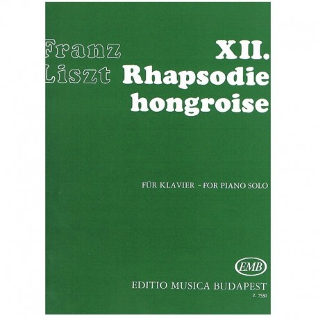 Liszt, Franz XII. Rapsodia Húngara
