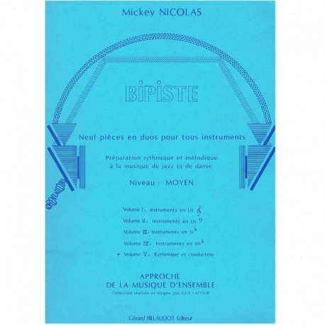 Nicholas. Bipiste Vol.5 (Rythmique et Conducteur)