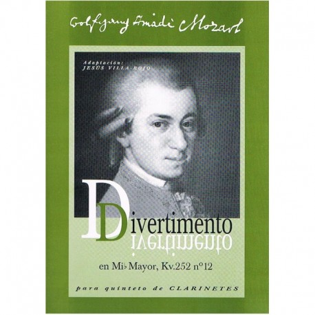 Mozart. Divertimento Mib Mayor KV252 Nº12 (5 Clarinetes)