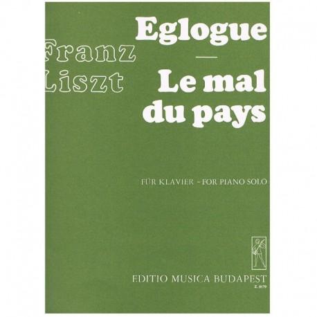 Liszt, Franz Egloga/Le Mal Du Pays