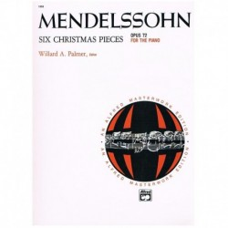 Mendelssohn Six Christmas Pieces Op.72
