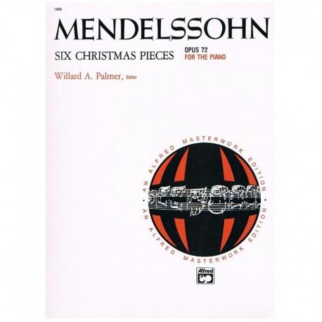 Mendelssohn Six Christmas Pieces Op.72